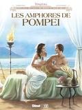 Eric Corbeyran et Alexis Robin - Vinifera  : Les amphores de Pompéi.