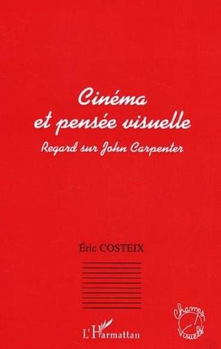 Eric Costeix - Cinéma et pensée visuelle.