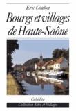 Eric Coulon - Bourgs et villages de Haute-Saône.