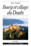 Eric Coulon - Bourgs et villages du Doubs.