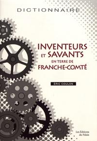 Eric Coulon - Inventeurs et savants en terre de Franche-Comté.