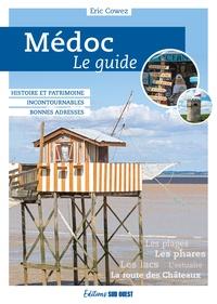 Eric Cowez - Cap Ferret - Le guide.
