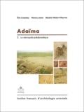 Eric Crubézy et Thierry Janin - Adaïma - Volume 2, La nécropole prédynastique.
