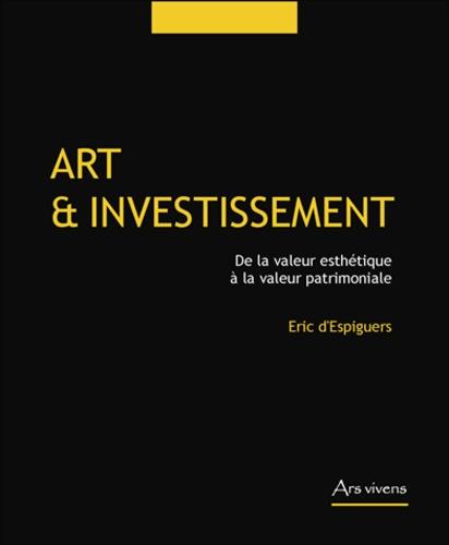 Eric d' Espiguers - Art et investissement.