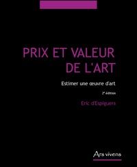 Eric d' Espiguers - Prix et valeur de l'art - Estimer une oeuvre d'art.