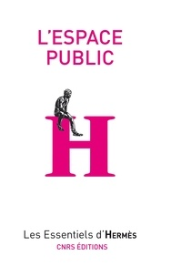 Eric Dacheux - L'espace public.
