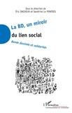 Eric Dacheux et Sandrine Le Pontois - La BD, un miroir du lien social - Bandes dessinées et solidarités.