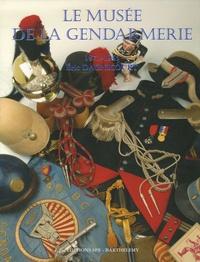 Eric Dagnicourt - La Gendarmerie nationale - Tome 5, Le musée de la gendarmerie 1871-1945.