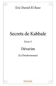 Openwetlab.it Secrets de Kabbale - Livre 5 Dévarim (Le Deutéronome) Image