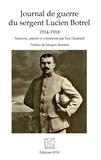 Eric Daubard - Journal de guerre du sergent Lucien Botrel - 1914-1918.