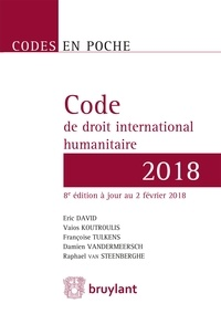 Eric David et Vaios Koutroulis - Code de droit international humanitaire.