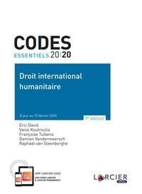Eric David et Vaios Koutroulis - Droit international humanitaire.