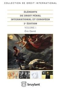 Eric David - Eléments de droit pénal international et européen - 2 volumes.