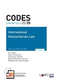Eric David et Vaios Koutroulis - International Humanitarian Law.