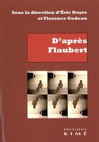Eric Dayre et Florence Godeau - D'après Flaubert.
