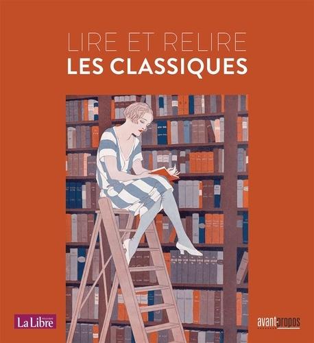 Eric de Bellefroid - Lire et relire les classiques.
