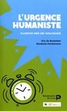 Eric De Beukelaer et Baudouin Decharneux - L'urgence humaniste - Plaidoyer pour une renaissance.