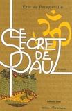 Eric de Broqueville - Le secret de Paul.
