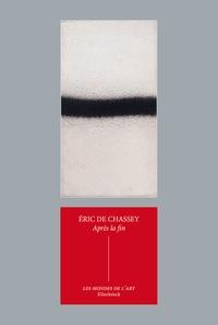 Eric de Chassey - Après la fin - Suspensions et reprises de la peinture dans les années 1960 et 1970.