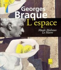 Eric de Chassey et Françoise Cohen - Georges Braque - L'espace.