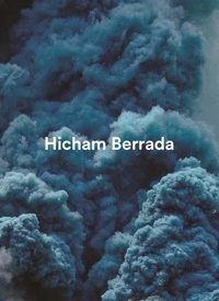 Eric de Chassey et Alexia Fabre - Hicham Berrada.