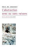 Eric de Chassey - L'abstraction avec ou sans raisons.