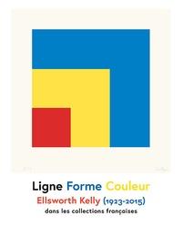 Ligne Forme Couleur- Ellsworth Kelly (1923-2015) dans les collections françaises - Eric de Chassey |