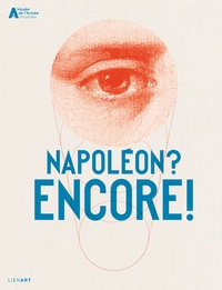 Eric de Chassey - Napoléon ? Encore !.