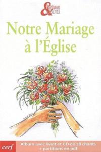 Notre mariage à lEglise avec CD Audio - Pack de 10 exemplaires.pdf