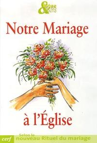 Eric de Clermont-Tonnerre - Notre mariage à l'Eglise.