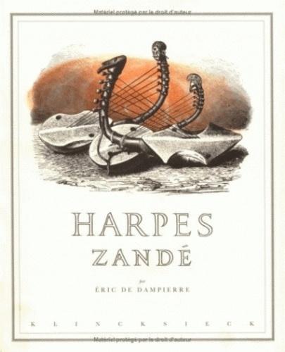 Eric de Dampierre - Harpes zandé.