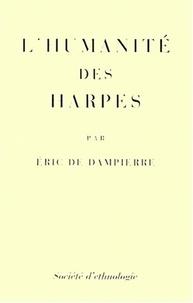 Eric de Dampierre - L'humanité des harpes.