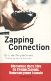 Eric de Ficquelmont - Zapping connection.