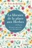 Eric de Kermel - La libraire de la place aux Herbes - Dis-moi ce que tu lis, je te dirai qui tu es.