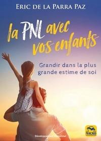 La PNL avec les enfants - Grandir dans la plus grande estime de soi.pdf