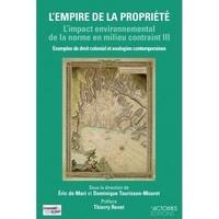 Goodtastepolice.fr L'impact environnemental de la norme en milieu contraint - Volume 3, L'empire de la propriété Image