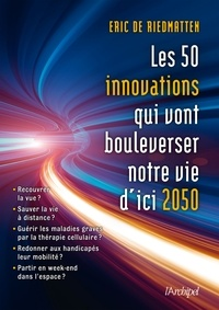 Deedr.fr Les 50 innovations qui vont bouleverser notre vie d'ici 2050 Image