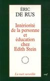 Eric De Rus - Intériorité de la personne et éducation chez Edith Stein.