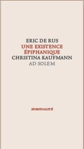 Eric De Rus - Une existence épiphanique - Cristina Kaufmann (1939-2006).
