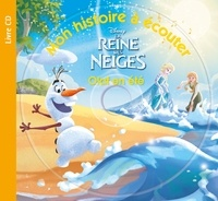 Eric Debègue - Olaf en été - La Reine des Neiges. 1 CD audio