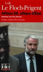 Eric Decouty et Loïk Le Floch-Prigent - .