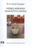Eric Dejaeger - Poèmes mignons pour petits capons.