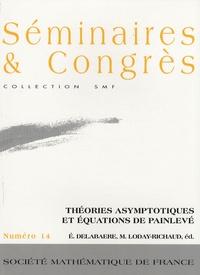 Goodtastepolice.fr Théories asymptotiques et équations de Painlevé - Angers, juin 2004 Image