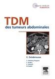 Eric Delabrousse - TDM des tumeurs abdominales.