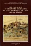 Eric Delaissé et Jean-Marie Yante - Les cisterciens et l'économie des Pays-Bas et de la principauté de Liège (XIIe-XVe siècles).