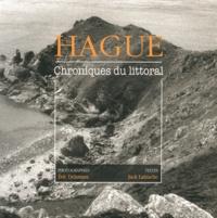 Eric Delamare et Jack Lamache - Hague - Chroniques du littoral.