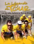 Eric Delanzy - La Légende du Tour - Les plus belles histoires du Tour de France.