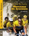 Eric Delanzy - Le Tour de France - Morceaux de bravoure.