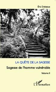 Checkpointfrance.fr La quête de la sagesse - Sagesse de l'homme vulnérable - Volume 2 Image