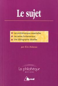 Eric Delassus - Le sujet.
